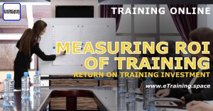 eTraining Measuring ROI of Training - Return on Training Investment